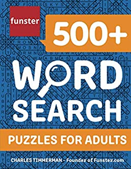 Funster 500+ Word Search Puzzles for Adults: Word Search Book for Adults with a Huge Supply of Puzzles
